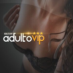 Adulto Vip - Prazer, Sexo e Sedução
